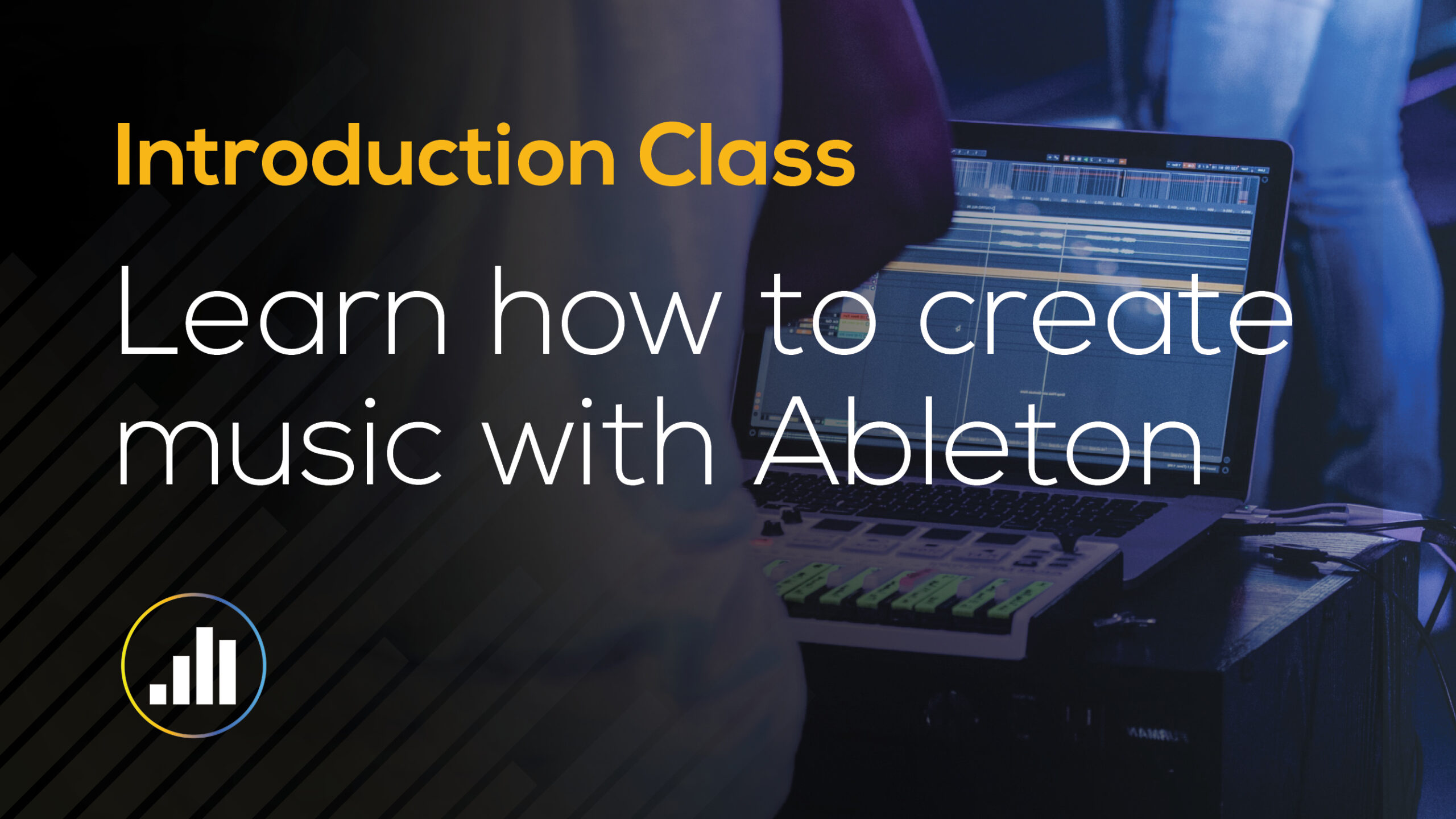 Ableton Live Introduction Class