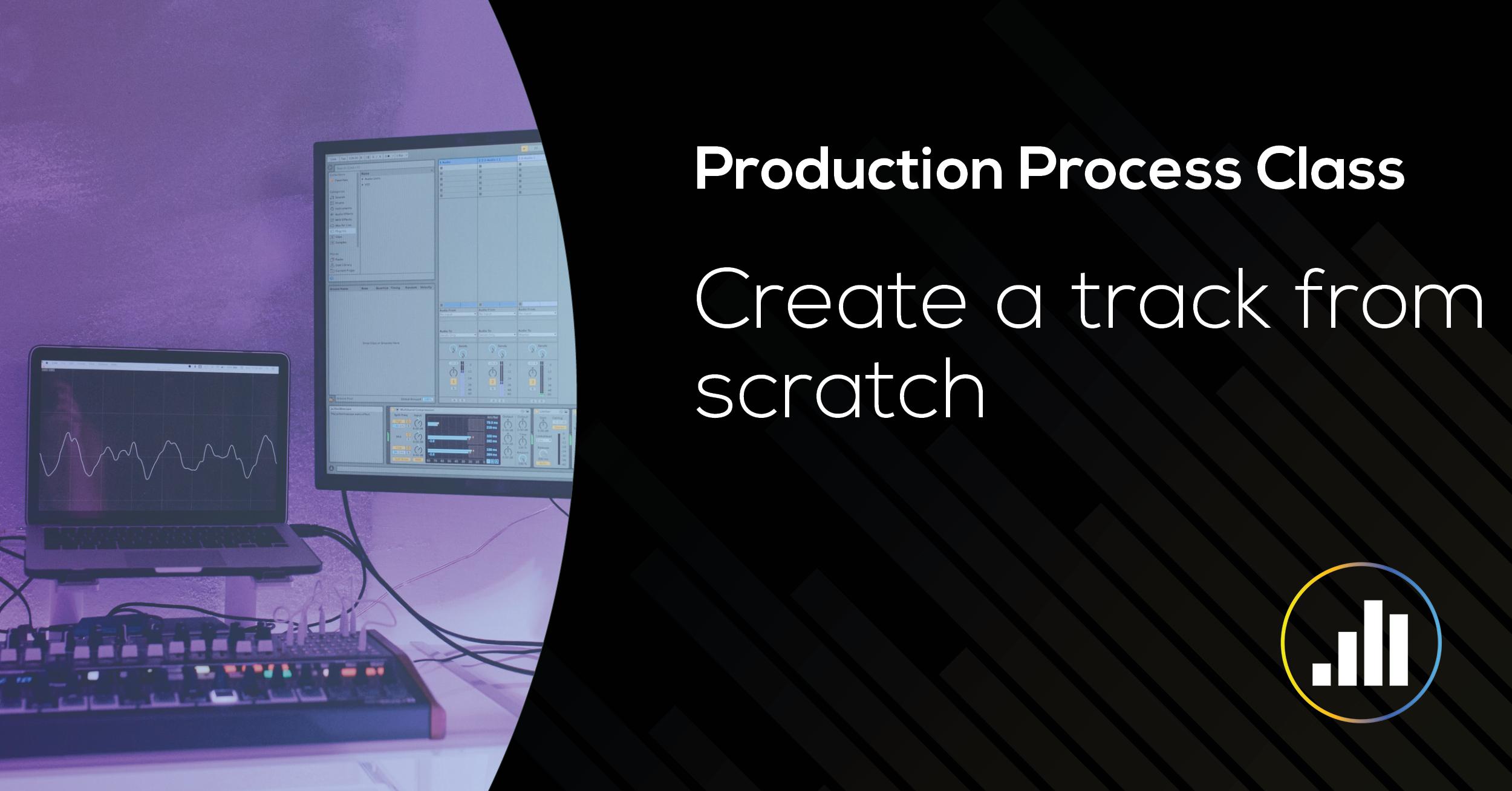 Production Process Masterclass