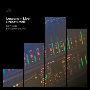Lessons in Live preset pack Ableton presets