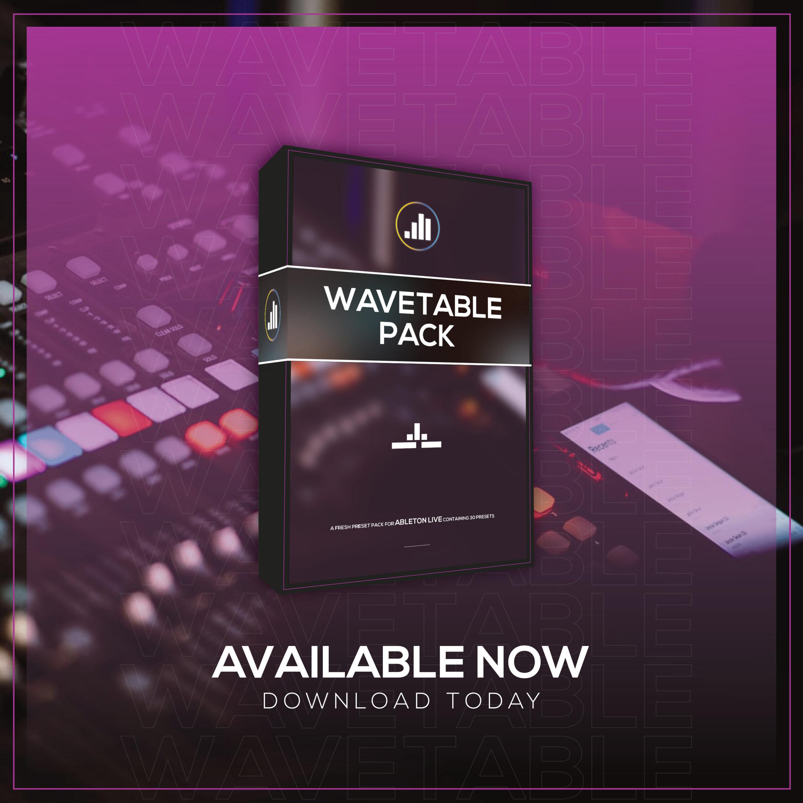 Wavetable Preset Pack