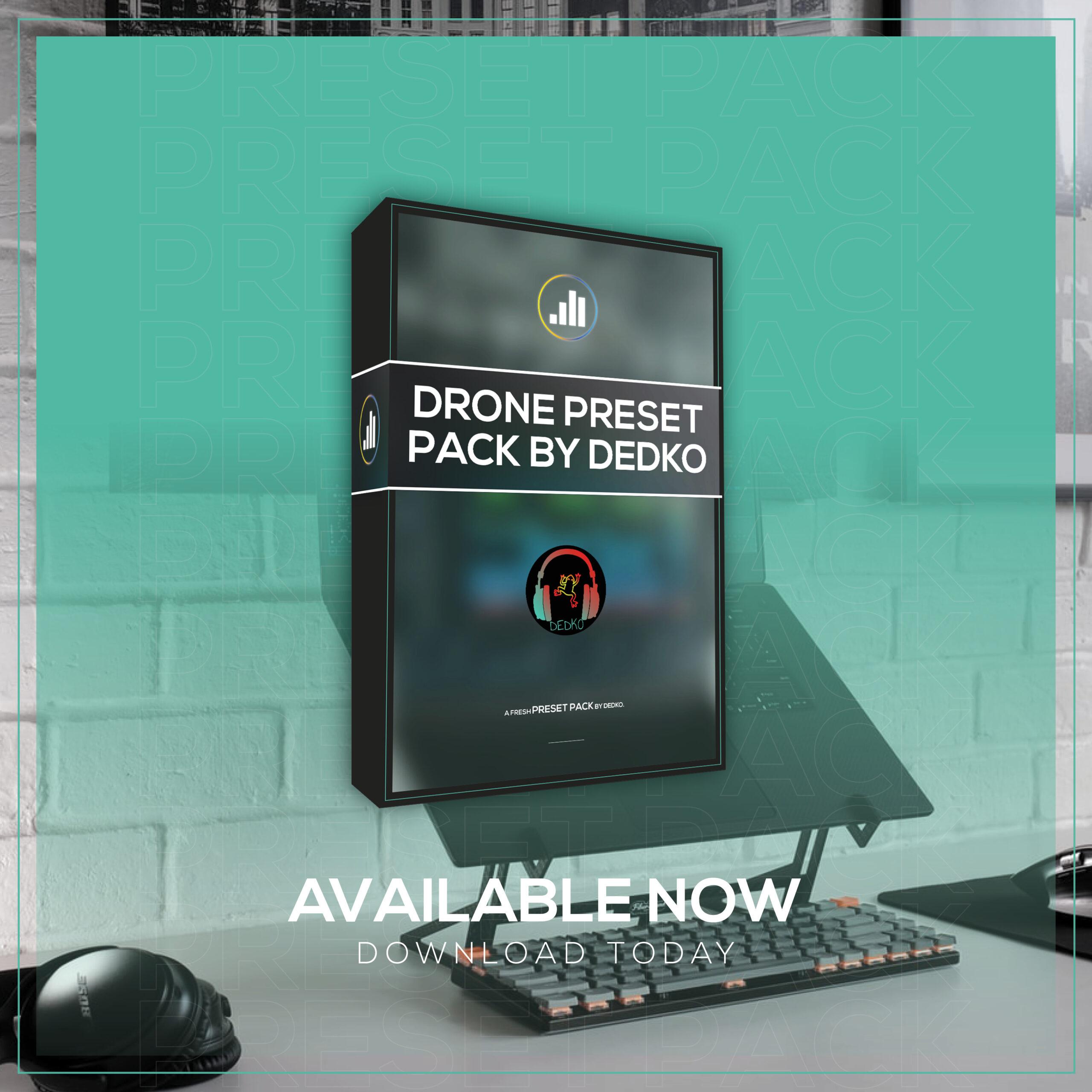Drone Preset Pack by DedKO